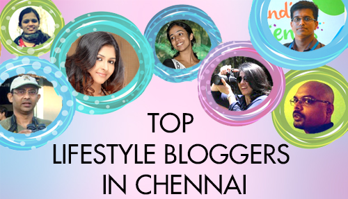 bloggers in chennai