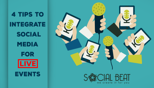 4 Tips To Integrate Social Media For Live Events