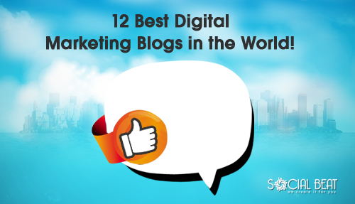 Top 12 Digital Marketing Blogs in the World