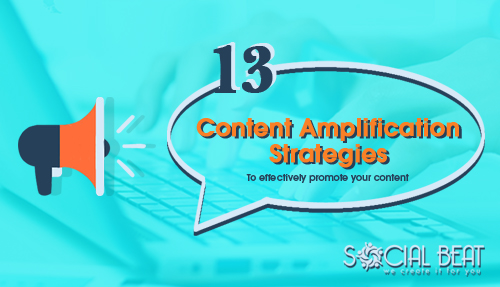 13 Content Amplification Strategies to promote content