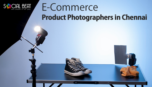 E-Commerce Product Photographers in Chennai