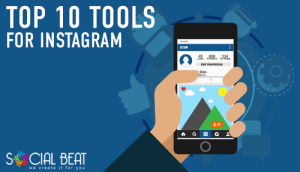 Top 10 tools for Instagram