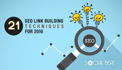 21 SEO Link Building Techniques for 2016