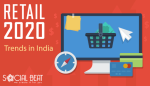Retail 2020: Trends In India