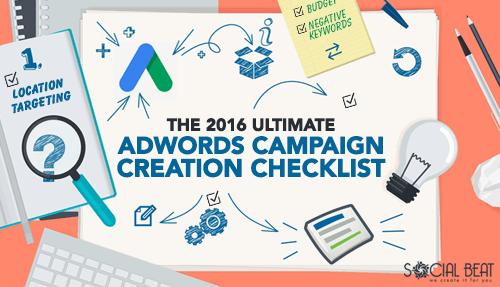 The 2016 Ultimate Adwords Campaign Creation Checklist