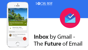 Inbox by Gmail – The Future of Email