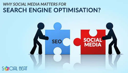 Why Social Media matters for Search Engine Optimisation?