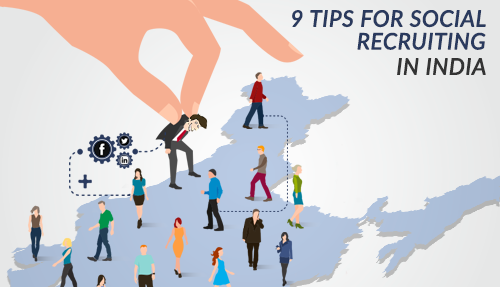 9 Tips For Social Recruiting In India