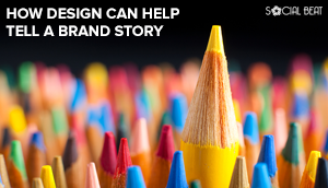How Design Can Help Tell A Brand Story