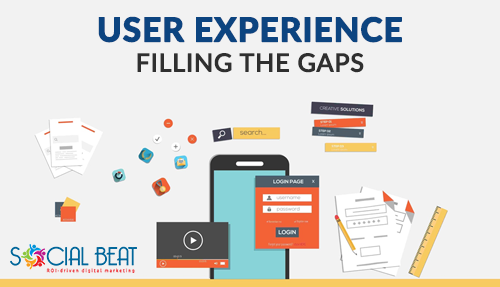 User Experience – Getting back to Basics & Filling The Gaps