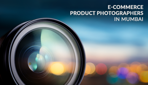 E-Commerce Product Photographers in Mumbai