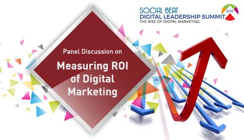 Measuring ROI of Digital Marketing – Panel at the Digital Summit