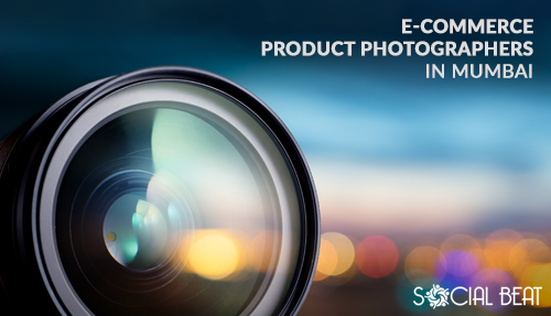 E-Commerce Product Photographers in Mumbai