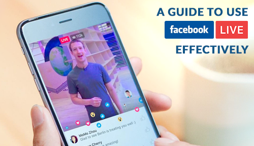 Guide to Using Facebook Live effectively