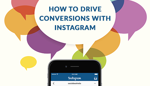 How to drive conversions with Instagram