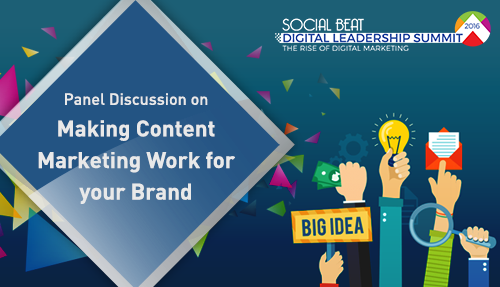 Making Content Marketing work for your Brand – Digital Summit