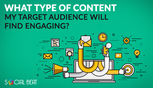 type of content to engage audiences