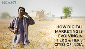 How digital marketing is evolving in tier 2 and tier 3 cities of India
