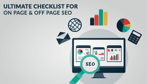 On Page SEO & Off Page SEO – Ultimate Checklist for 2019