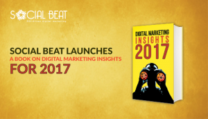 Social Beat launches book on Digital Marketing Insights for 2017