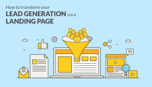 How to transform your lead generation via a landing page?