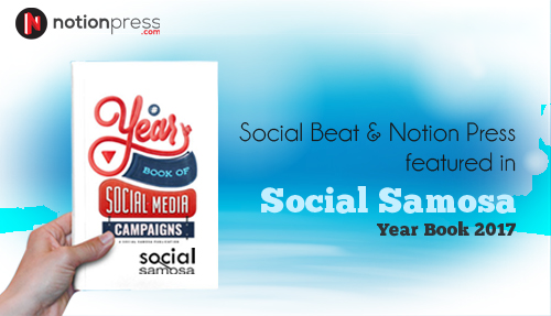 Social Beat & Notion Press featured in Social Samosa Year book 2017