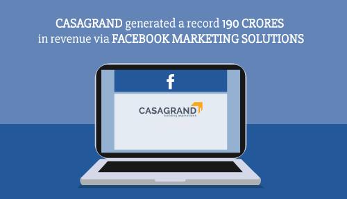 Casagrand generated a record 190 crores in revenue via Facebook