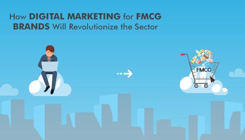 How digital marketing will revolutionise FMCG brands in 2021