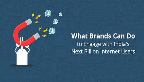 What can brands do to engage with India's next billion Internet users