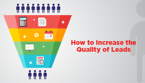 How to improve the quality of leads generated via digital