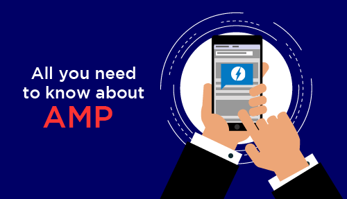 Accelerated Mobile Pages (AMP): Everything you need to know