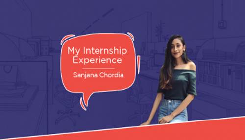 My Internship Experience – Sanjana Chordia