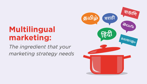 Multilingual Marketing: The Special Ingredient your Digital Marketing Strategy Needs
