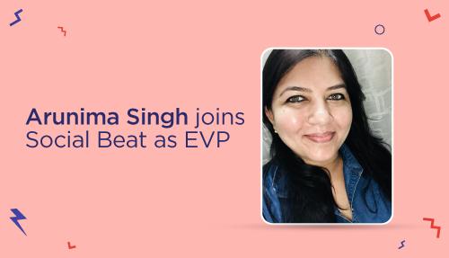 Arunima Singh joins Social Beat as EVP