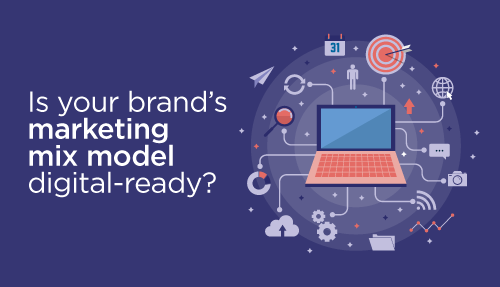Is your brand's marketing mix model digital-ready?
