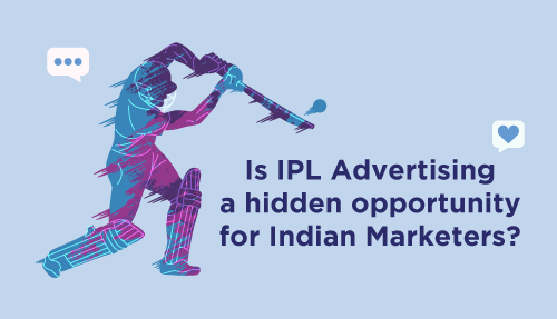 Is IPL advertising a hidden opportunity for Indian Marketers?